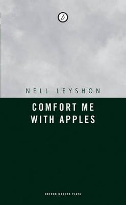 Comfort Me with Apples by Nell Leyshon image