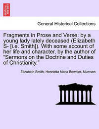 Fragments in Prose and Verse by Elizabeth Smith