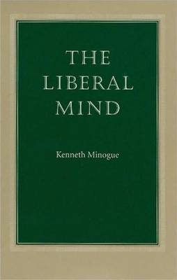 The Liberal Mind by Kenneth R. Minogue image