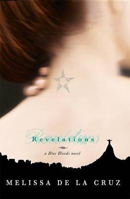 Revelations (Blue Bloods #3) (US) by Melissa De La Cruz image