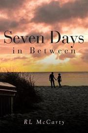 Seven Days in Between by Rl McCarty image