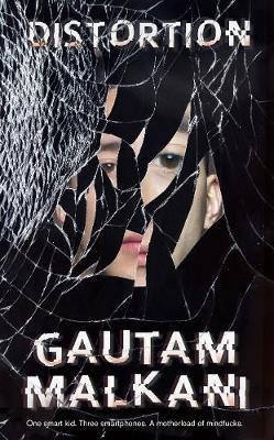 Distortion by Gautam Malkani