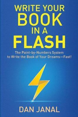 Write Your Book in a Flash by Dan Janal