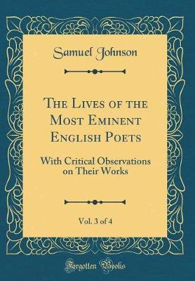 The Lives of the Most Eminent English Poets, Vol. 3 of 4 by Samuel Johnson image
