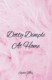 Dotty Dimple at Home by Sophie May image