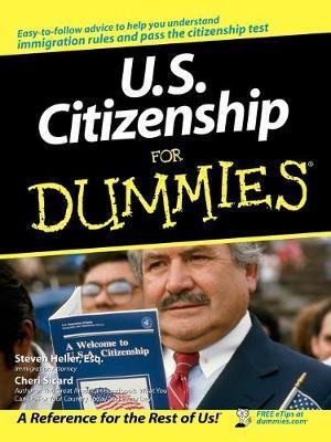 U.S. Citizenship For Dummies by Cheri Sicard