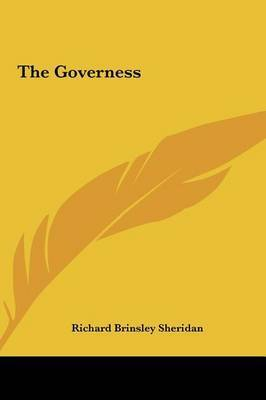 The Governess by Richard Brinsley Sheridan