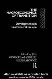 The Macroeconomics of Transition by Andrzej Kondratowicz