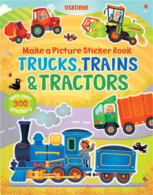 Trains, Trucks and Tractors by Felicity Brooks