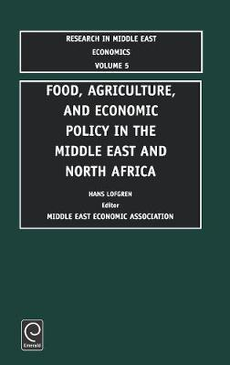 Food, Agriculture, and Economic Policy in the Middle East and North Africa