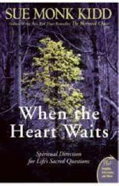When The Heart Waits by Sue Monk Kidd
