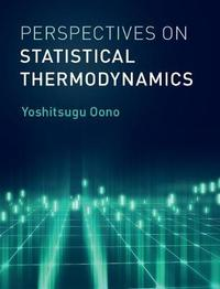 Perspectives on Statistical Thermodynamics by Yoshitsugu Oono image