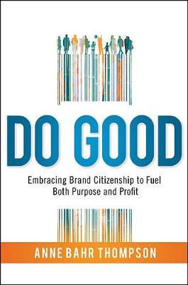 DO GOOD by Anne Bahr Thompson