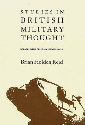 Studies in British Military Thought by Brian Holden Reid