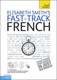 Teach Yourself Fast-track French by Elisabeth Smith image