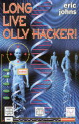 Long Live Olly Hacker by Eric Johns