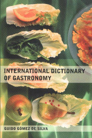 International Dictionary of Gastronomy by Guido Gomez De Silva image