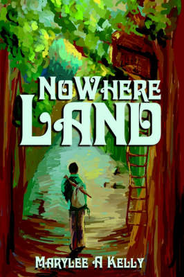Nowhere Land by Marylee A Kelly image