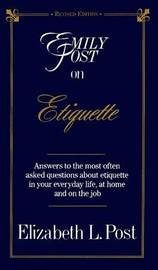 Emily Post on Etiquette by Elizabeth L. Post image