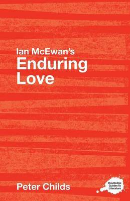 Ian McEwan's Enduring Love by Peter Childs
