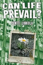 Can Life Prevail? by Pentti Linkola image