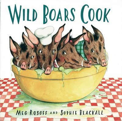 Wild Boars Cook by Meg Rosoff image
