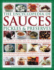 Encyclopedia of Sauces, Pickles and Preserves by Catherine Atkinson