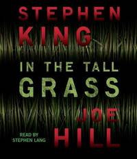 In the Tall Grass by Stephen King