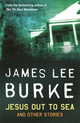 Jesus Out to Sea by James Lee Burke image