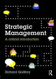 Strategic Management by Richard Godfrey