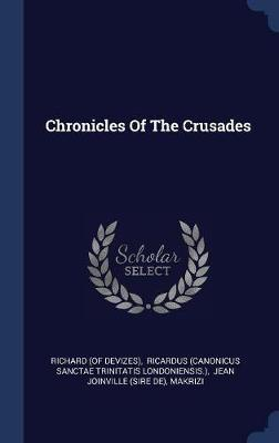 Chronicles of the Crusades by Richard (Of Devizes) image