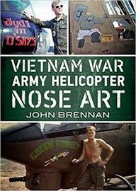 Vietnam War Army Helicopter Nose Art by John Brennan