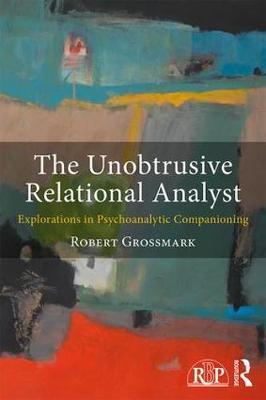 The Unobtrusive Relational Analyst by Robert Grossmark image