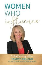 Women Who Influence- Tammy Anczok by Tammy Anczok image