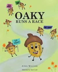 Oaky Runs a Race by Athol Williams