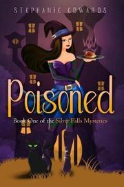 Poisoned by Stephanie Edwards