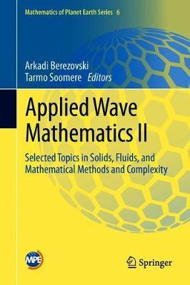 Applied Wave Mathematics II