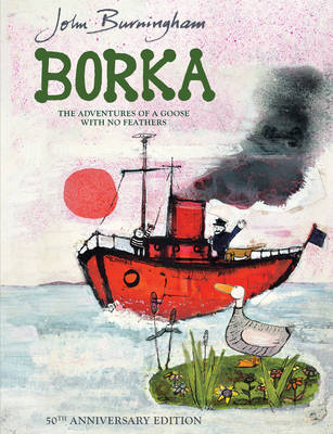 Borka: The Adventures of a Goose With No Feathers by John Burningham image