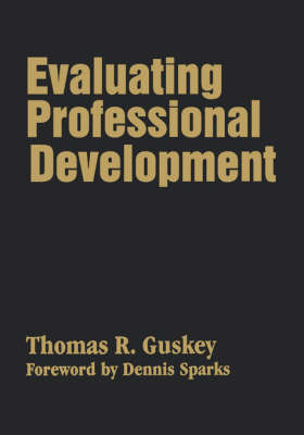 Evaluating Professional Development by Thomas R. Guskey
