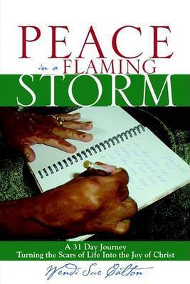 Peace in a Flaming Storm by Wendi Sue Calton