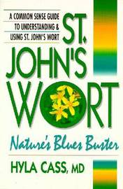 St. John's Wort: Nature's Blues Buster by Hyla Cass image