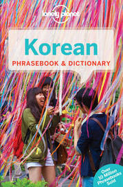 Lonely Planet Korean Phrasebook & Dictionary by Lonely Planet