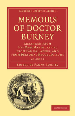 Memoirs of Doctor Burney 3 Volume Paperback Set