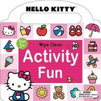 Hello Kitty: Wipe Clean Activity Fun by Roger Priddy