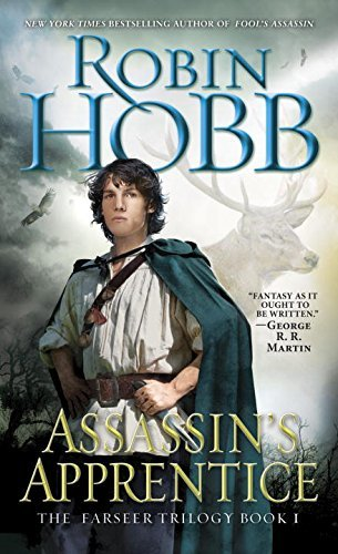Assassin's Apprentice (The Farseer Trilogy #1) by Robin Hobb