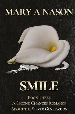 Smile by Mary a Nason