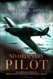 No Ordinary Pilot by Suzanne Campbell-Jones