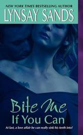 Bite Me If You Can (Argeneau Vampires #6) by Lynsay Sands