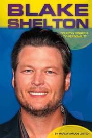 Blake Shelton by Marcia Amidon L'Usted