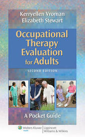 Occupational Therapy Evaluation for Adults by Kerryellen Griffith Vroman